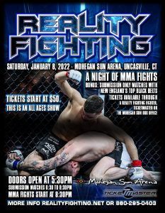 Reality Fighting - January 8, 2022 @ Mohegan Sun Arena   Montville   Connecticut   United States